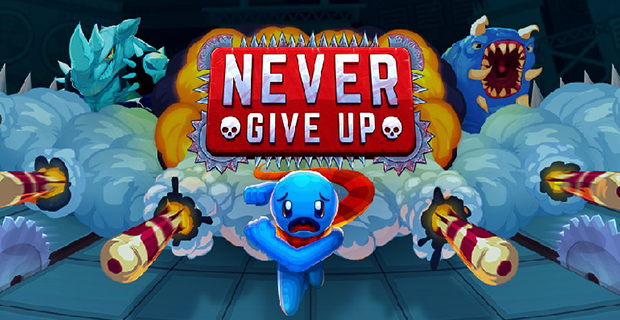 Never Give Up Available Now!
